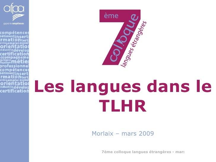Les langues dans le TLHR Morlaix – mars 2009