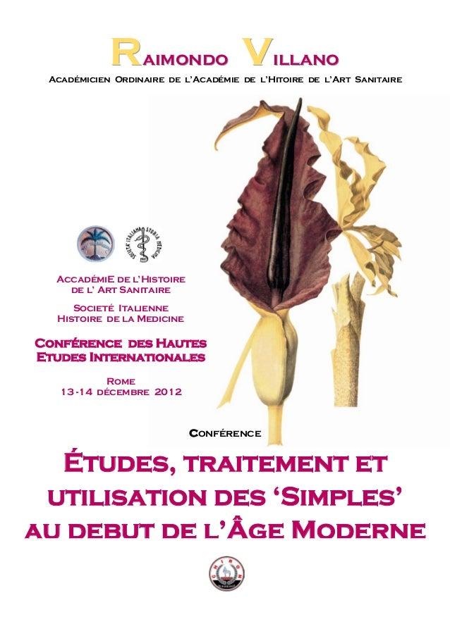 RRRaaaiiimmmooonnndddooo VVViiillllllaaannnooo Académicien Ordinaire de l'Académie de l'Hitoire de l'Art Sanitaire Confére...