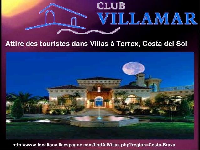 Attire des touristes dans Villas à Torrox, Costa del Sol http://www.locationvillaespagne.com/findAllVillas.php?region=Cost...