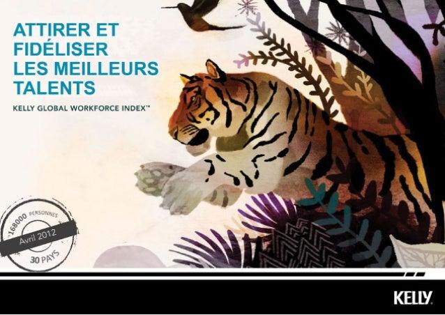 ENQUÊTE KGWI 2012 - ATTIRER ET FIDÉLISER LES MEILLEURS TALENTS 2 Sommaire Un turnover naturel Rester fidèle à son employeu...