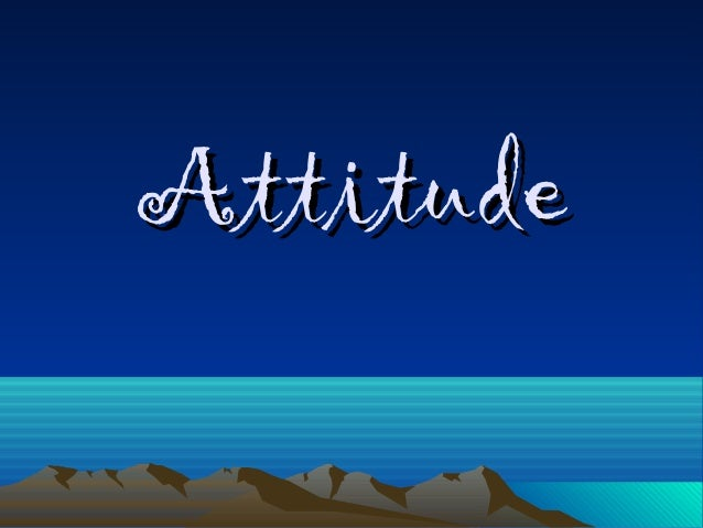AttitudeAttitude