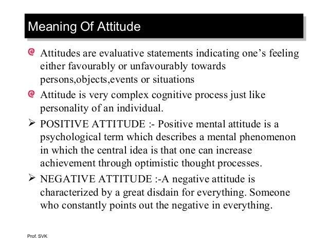 Attitude- Organisational Behaviour