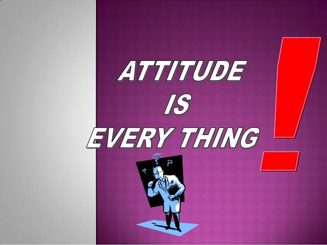  An attitude is a hypothetical construct that represents an individual's degree of like or dislike for something.  An at...