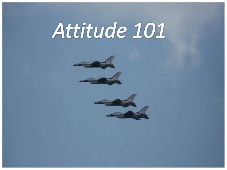 Attitude 101<br />