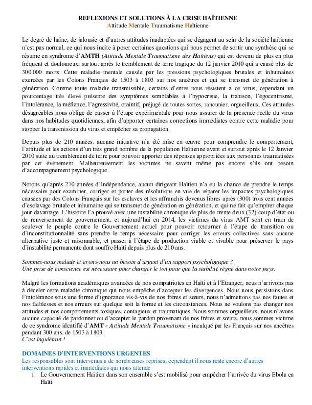 REFLEXIONS ET SOLUTIONS À LA CRISE HAÏTIENNE  Attitude Mentale Traumatisme Haïtienne  Le degré de haine, de jalousie et d'...
