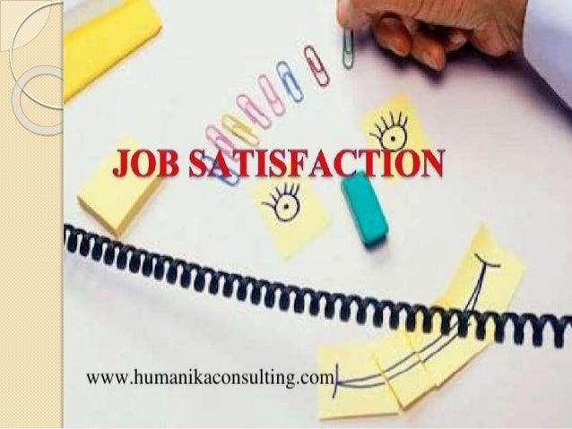 attitudes and job satisfaction summary Employee attitudes and job satisfaction authors  in defining job satisfaction and how employee attitudes influence organizational performance.