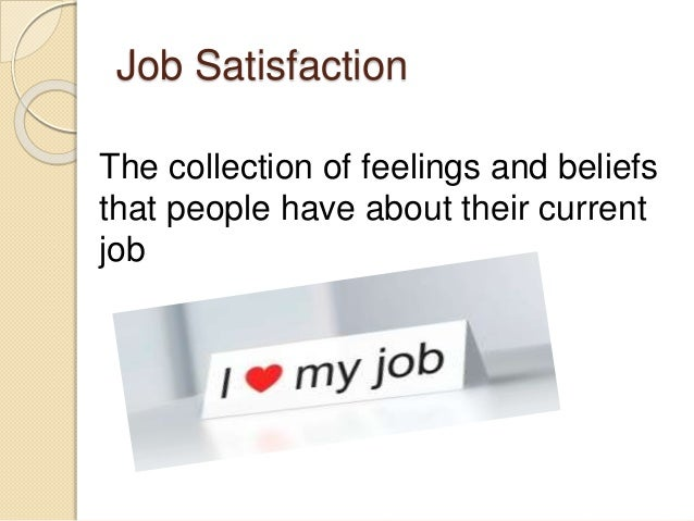 attitudes and job satisfaction summary Values, attitudes, and their effects in the workplace questions for consideration  what are values identify hofstede's five value dimensions of national culture.