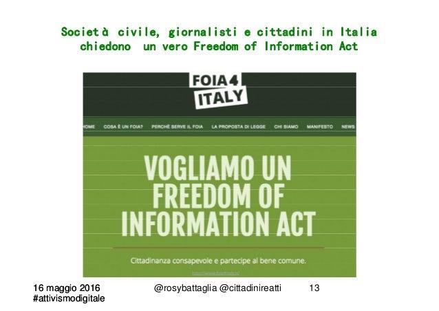 16 maggio 2016 #attivismodigitale 16 maggio 2016 #attivismodigitale @rosybattaglia @cittadinireatti 13 Società civile, gio...