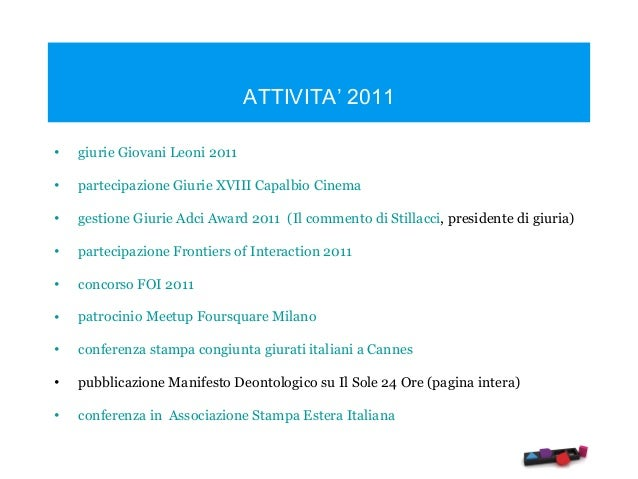 Attività Art Directors Club Italiano trienno 2011-2014 Slide 3