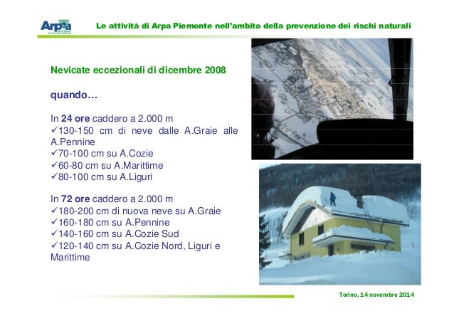 Le attività di Arpa Piemonte nell'ambito della prevenzione dei rischi naturali di Angelo Robotto Slide 3