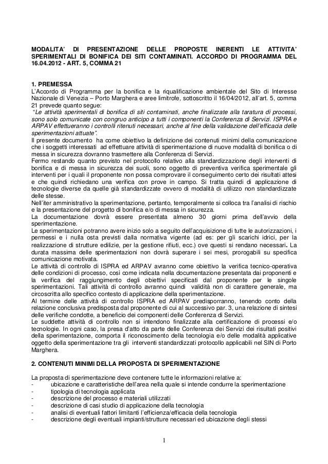 MODALITA' DI PRESENTAZIONE DELLE PROPOSTE INERENTI LE ATTIVITA'SPERIMENTALI DI BONIFICA DEI SITI CONTAMINATI. ACCORDO DI P...