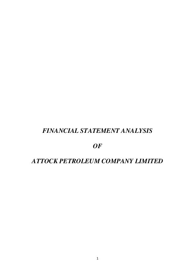 FINANCIAL STATEMENT ANALYSIS OF ATTOCK PETROLEUM COMPANY LIMITED  1