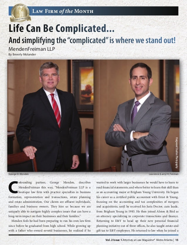 """Law Firm of the MonthLife Can Be Complicated...And simplifying the """"complicated"""" is where we stand out!MendenFreiman LLPBy..."""