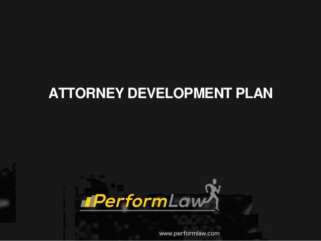 ATTORNEY DEVELOPMENT PLAN