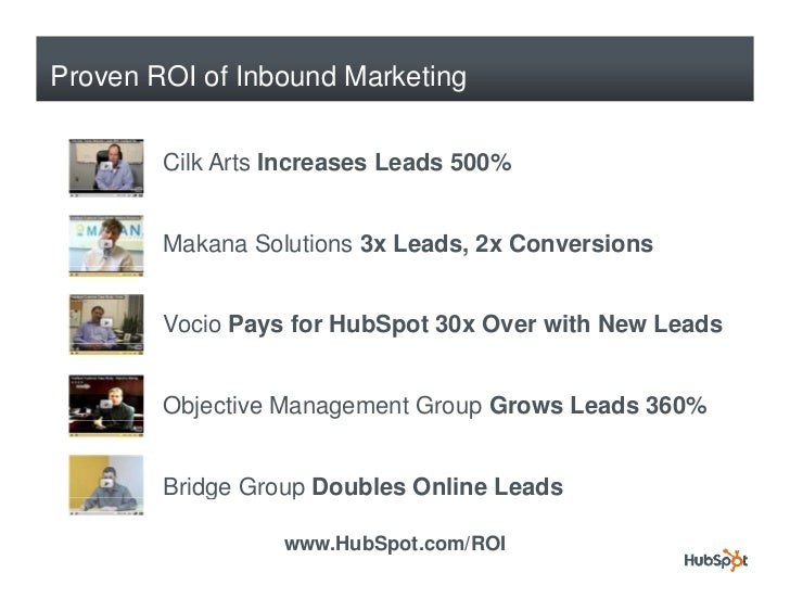 Proven ROI of Inbound Marketing           Cilk Arts Increases Leads 500%           Makana Solutions 3x Leads, 2x Conversio...