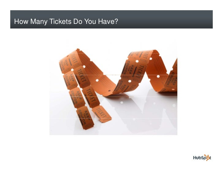 How Many Tickets Do You Have?