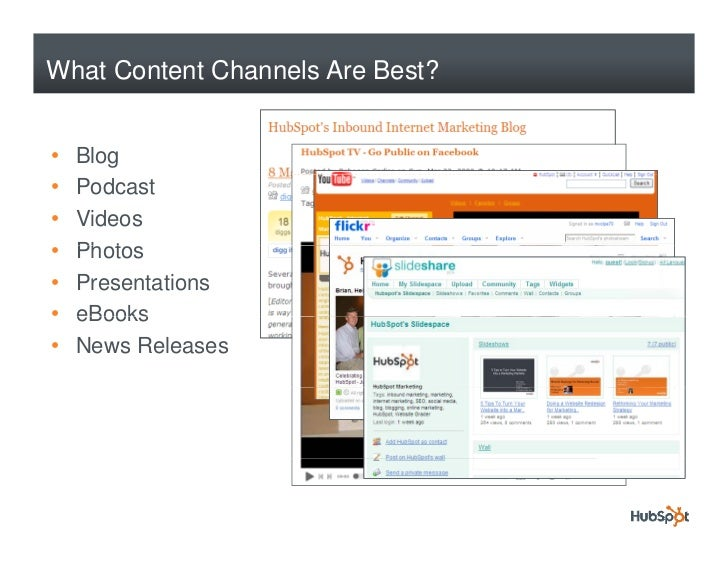 What Content Channels Are Best?   •   Blog •   Podcast •   Videos •   Photos     Ph t •   Presentations •   eBooks •   New...