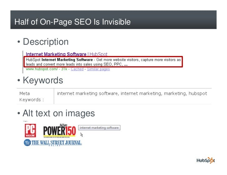 Half of On-Page SEO Is Invisible  • Description    • Keywords   • Alt text on images