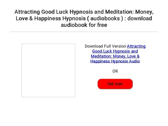 Attracting Good Luck Hypnosis and Meditation: Money    Love