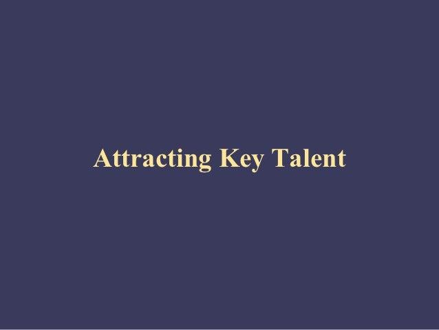 Attracting Key Talent