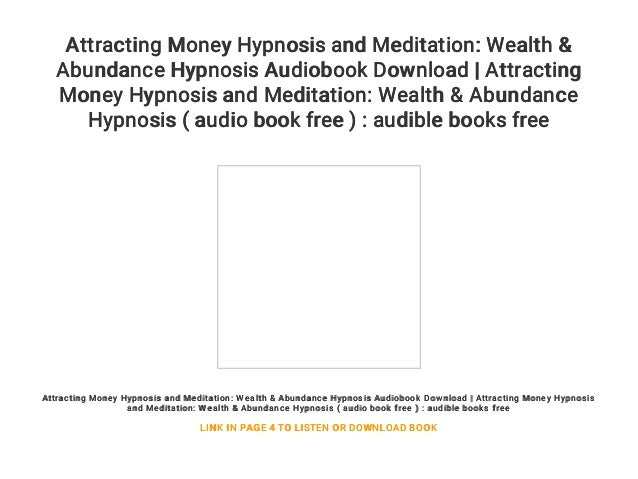 Attracting Money Hypnosis and Meditation: Wealth & Abundance