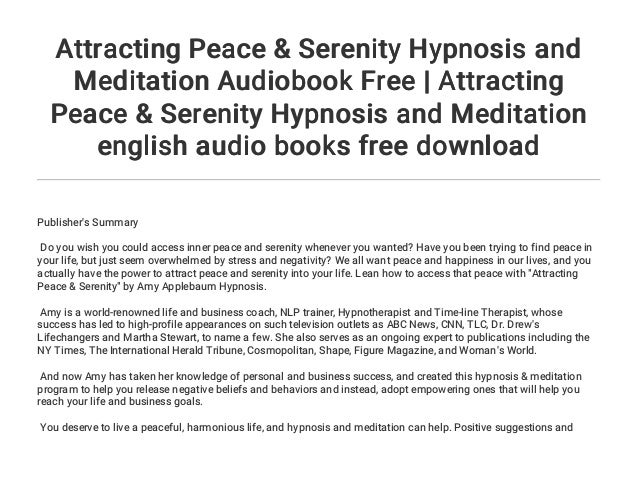 Attracting Peace & Serenity Hypnosis and Meditation Audiobook Free   …