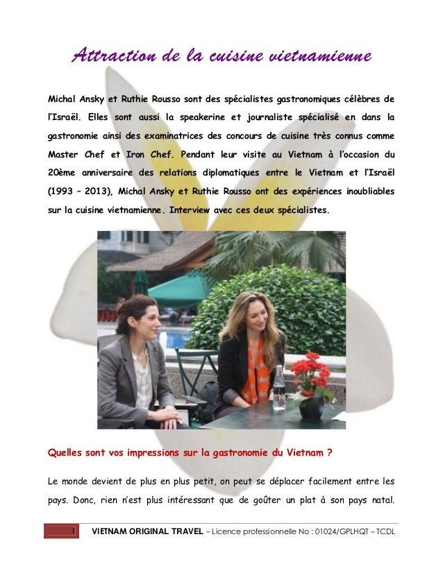 1 VIETNAM ORIGINAL TRAVEL – Licence professionnelle No : 01024/GPLHQT – TCDL Attraction de la cuisine vietnamienne Michal ...