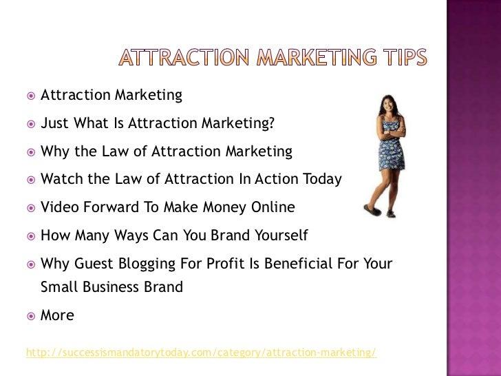 Discovering Attraction Marketing Basics Slide 2