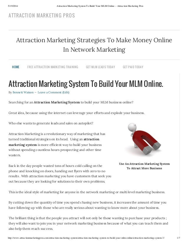 5/19/2014 Attraction Marketing System To Build Your MLM Online. - Attraction Marketing Pros http://www.attractionmarketing...
