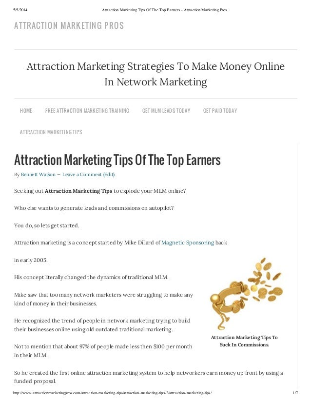 5/5/2014 Attraction Marketing Tips Of The Top Earners - Attraction Marketing Pros http://www.attractionmarketingpros.com/a...