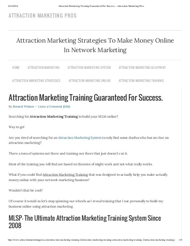 4/24/2014 Attraction Marketing Training Guaranteed For Success. - Attraction Marketing Pros http://www.attractionmarketing...