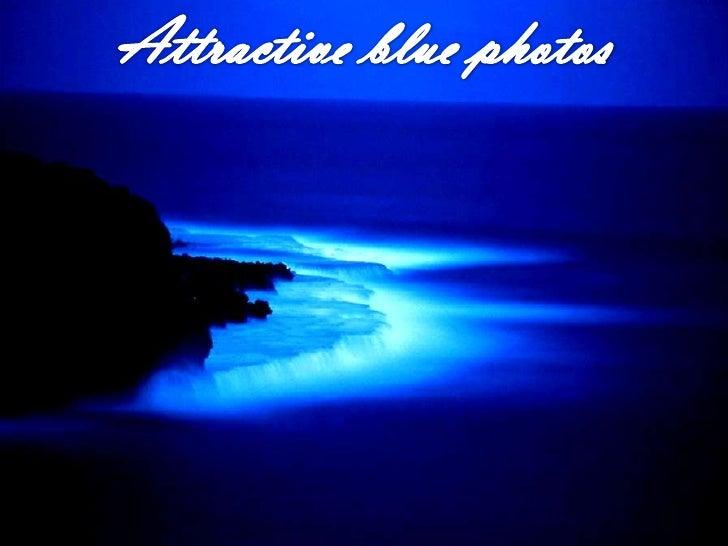Attractive blue photos<br />
