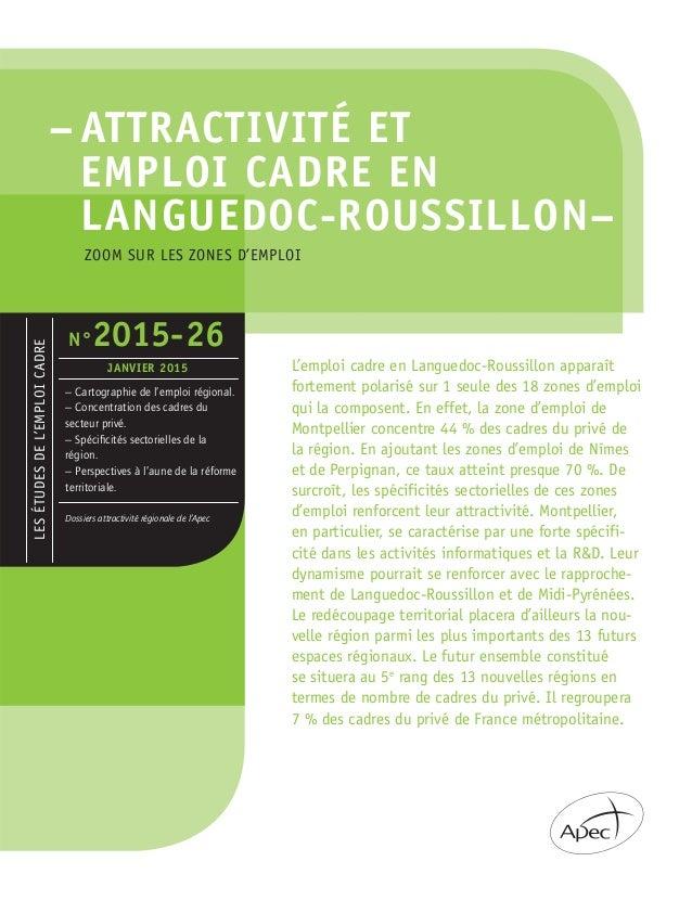 – ATTRACTIVITÉ ET EMPLOI CADRE EN LANGUEDOC-ROUSSILLON– LESÉTUDESDEL'EMPLOICADRE – Cartographie de l'emploi régional. – Co...
