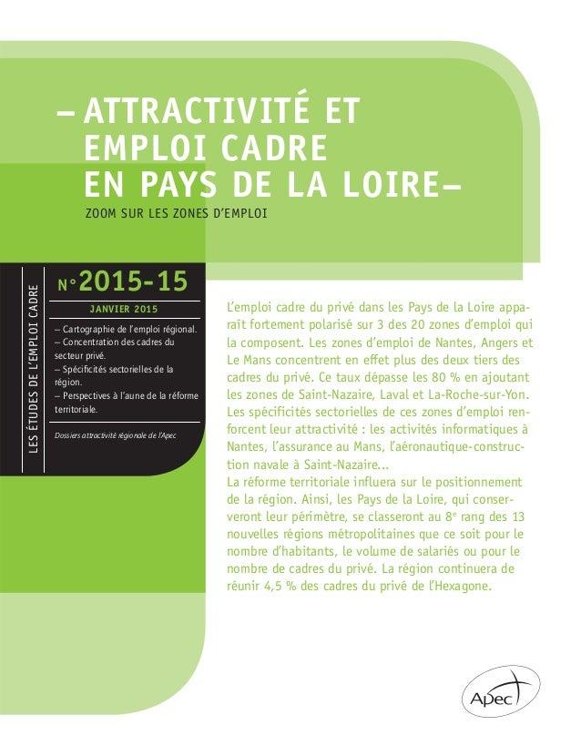 – ATTRACTIVITÉ ET EMPLOI CADRE EN PAYS DE LA LOIRE– LESÉTUDESDEL'EMPLOICADRE – Cartographie de l'emploi régional. – Concen...