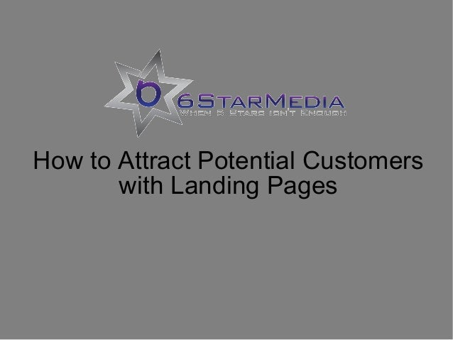 How to Attract Potential Customers with Landing Pages