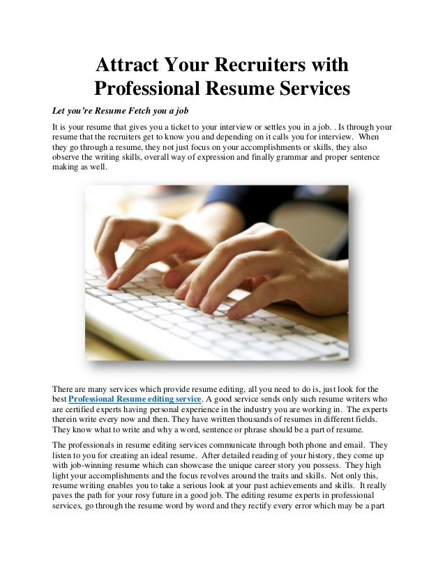 attract your recruiters with professional resume services let youre resume fetch you a job - Professional Resume Makers