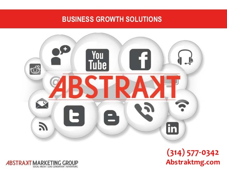 BUSINESS GROWTH SOLUTIONS                            (314) 577-0342                            Abstraktmg.com