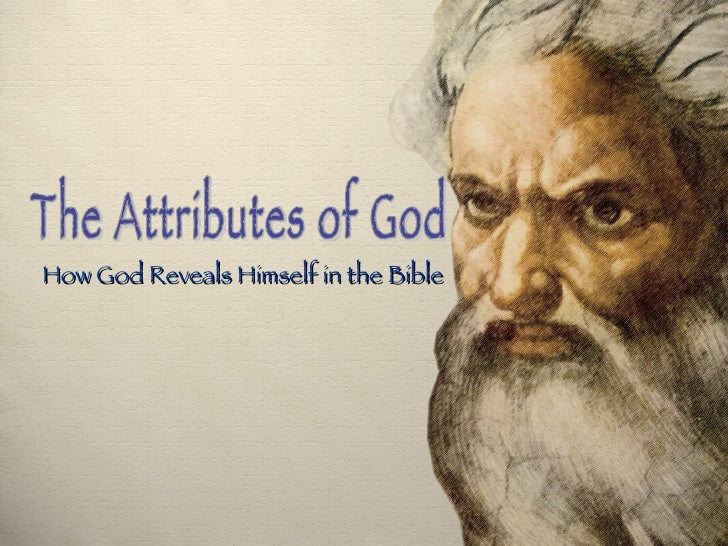The Attributes of God How God Reveals Himself in the Bible