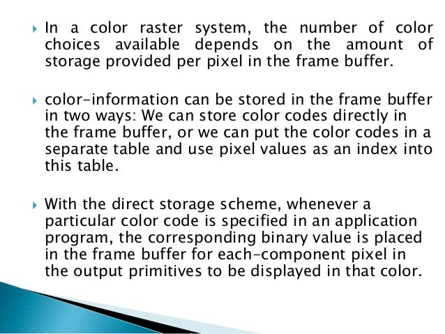  Parameter ws identifies the workstation output device; parameter ci specifies the color index, and parameter colorptr po...