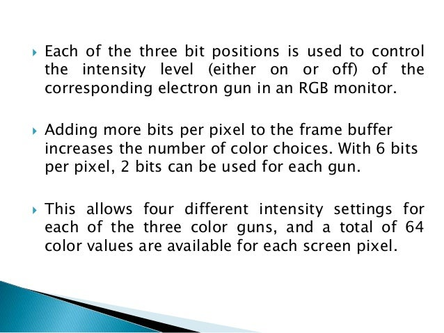  With monitors that have no color capability, color functions can be used in an application program to set the shades of ...