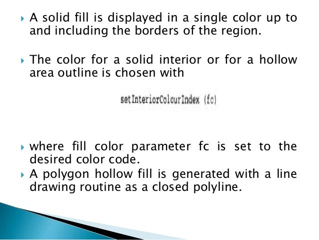  Parameter posit ion is a pointer to coordinates ( x p , yp) that fix the lower left corner of the rectangular pattern. ...