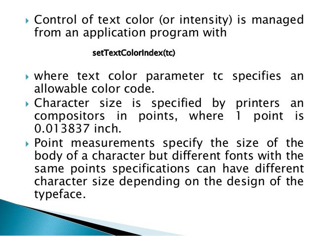  It is useful in many applications to be able to arrange character strings vertically or horizontally. An attribute param...