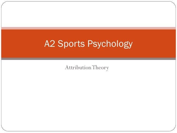 Attribution Theory A2 Sports Psychology