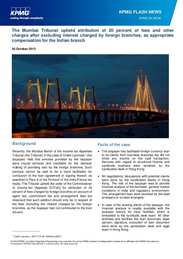 KPMG FLASH NEWS KPMG IN INDIA  The Mumbai Tribunal upheld attribution of 20 percent of fees and other charges after exclud...