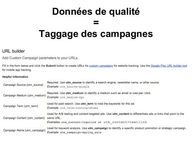 Données de qualité=Taggage des campagnes