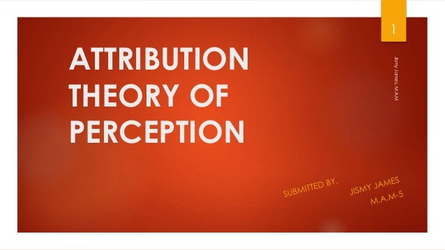 attribution theory 1 Attribution theory and research harold h kelley and john l  michela 1 department of psychology, university of california  los angeles,  california.