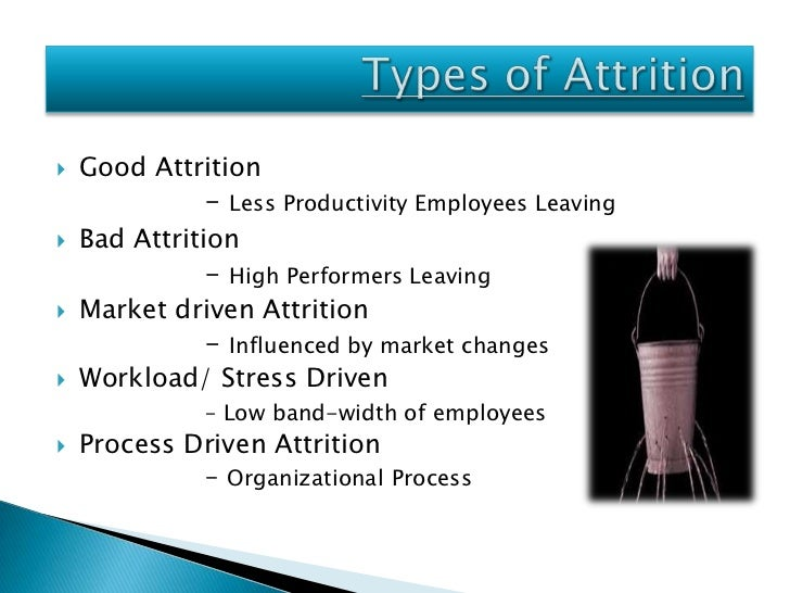 attrition problem Various issues surrounding the problem of attrition and what major challenges are being faced in retaining the employees acquiring skilled workforce is not just enough in today's changing economy instead a lot needs to be done to retain them.