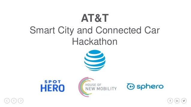 1 AT&T Smart City and Connected Car Hackathon