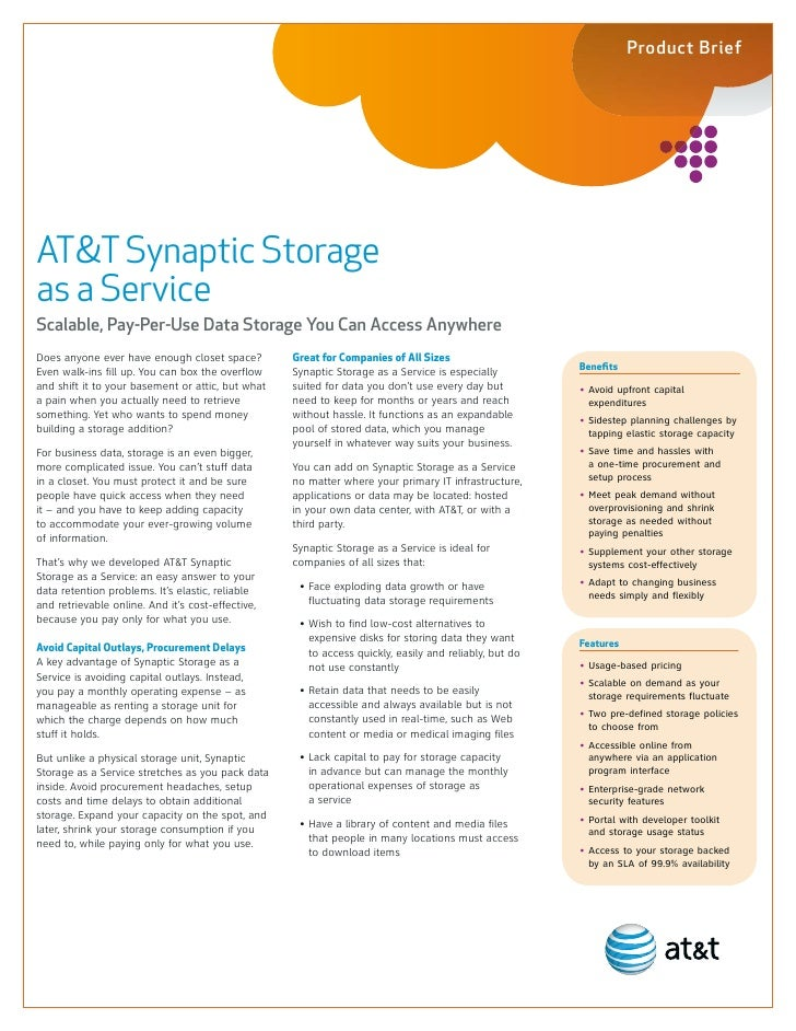 Product Brief     AT&T Synaptic Storage as a Service Scalable, Pay-Per-Use Data Storage You Can Access Anywhere Does anyon...