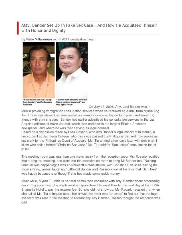Atty. Bander Set Up in Fake Sex Case …And How He Acquitted Himselfwith Honor and DignityBy Rene Villaroman with PWD Invest...